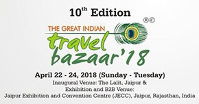 The 10th edition of the Great Indian Travel Bazaar in Jaipur from 22 April 2018